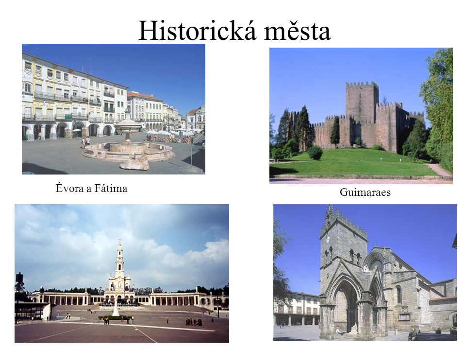 Historická města Évora a Fátima Guimaraes