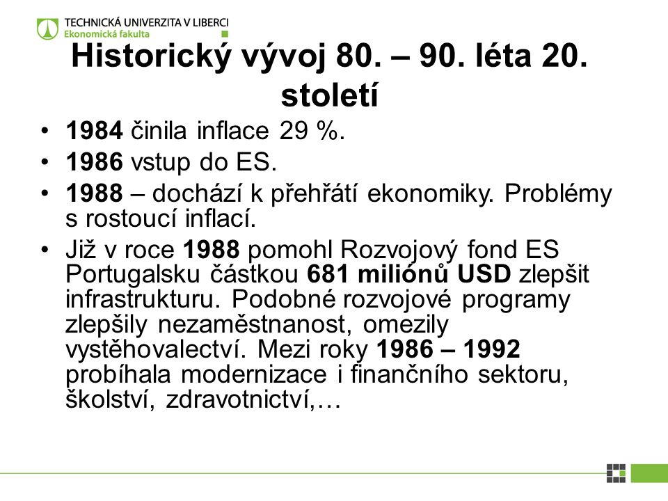 Historický vývoj 80. – 90. léta 20. století