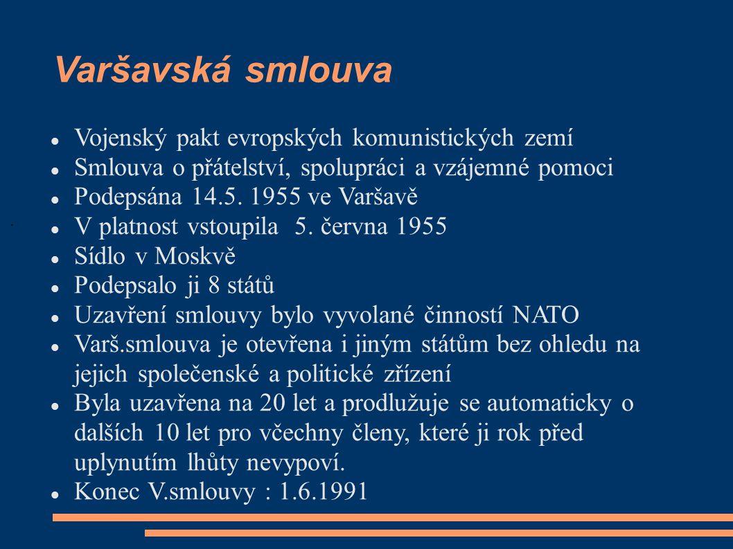 Varšavská smlouva Vojenský pakt evropských komunistických zemí