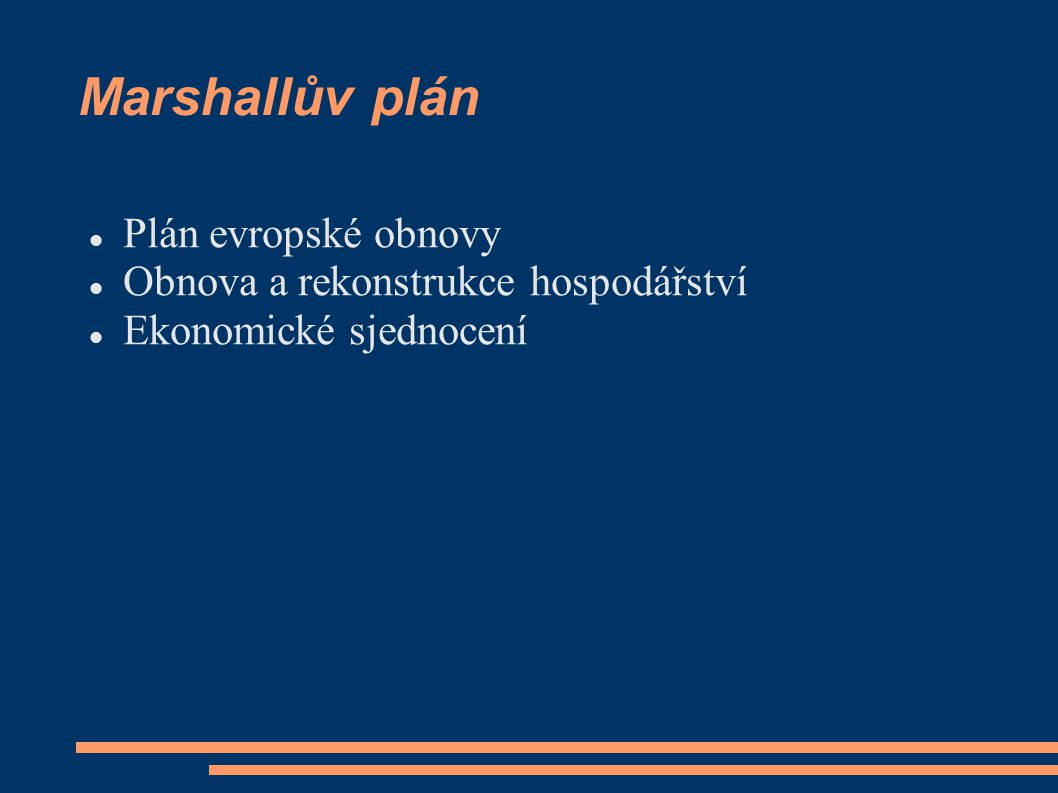 Marshallův plán Plán evropské obnovy