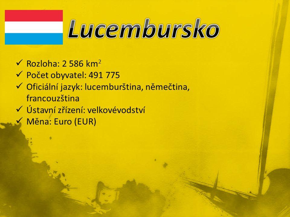 Lucembursko Rozloha: 2 586 km2 Počet obyvatel: 491 775