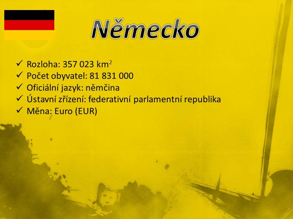Německo Rozloha: 357 023 km2 Počet obyvatel: 81 831 000