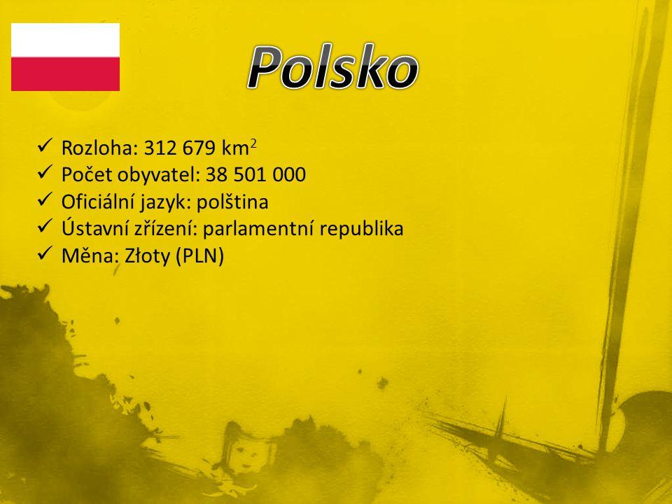 Polsko Rozloha: 312 679 km2 Počet obyvatel: 38 501 000