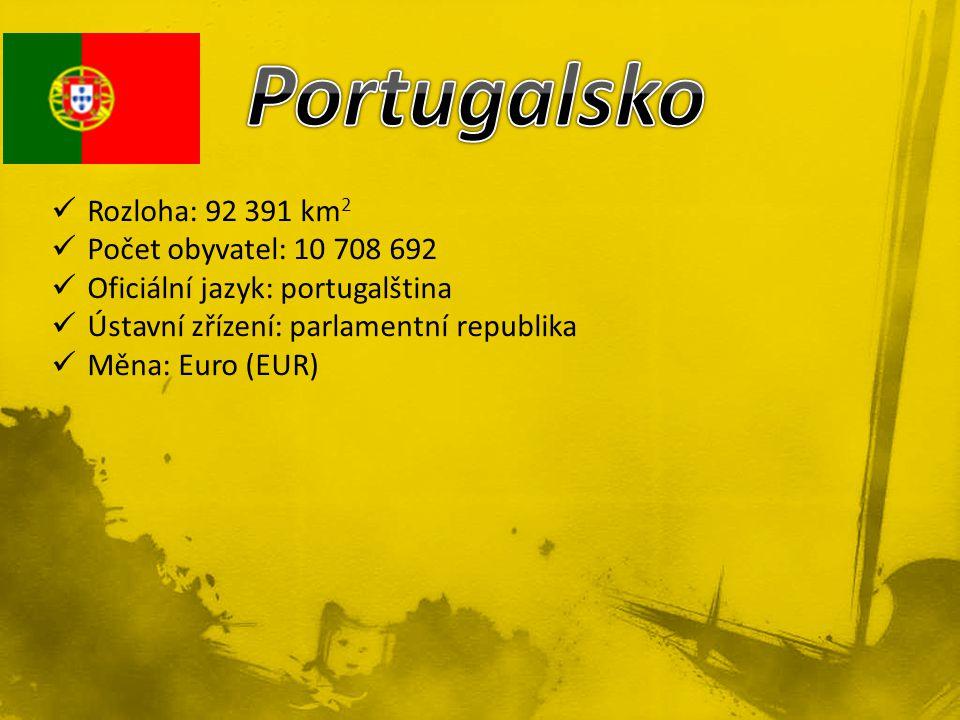 Portugalsko Rozloha: 92 391 km2 Počet obyvatel: 10 708 692
