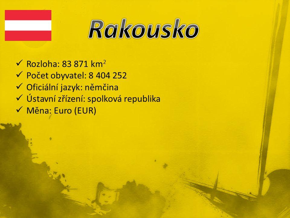 Rakousko Rozloha: 83 871 km2 Počet obyvatel: 8 404 252