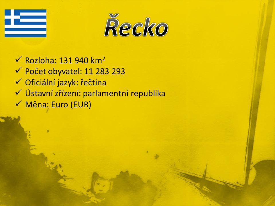 Řecko Rozloha: 131 940 km2 Počet obyvatel: 11 283 293