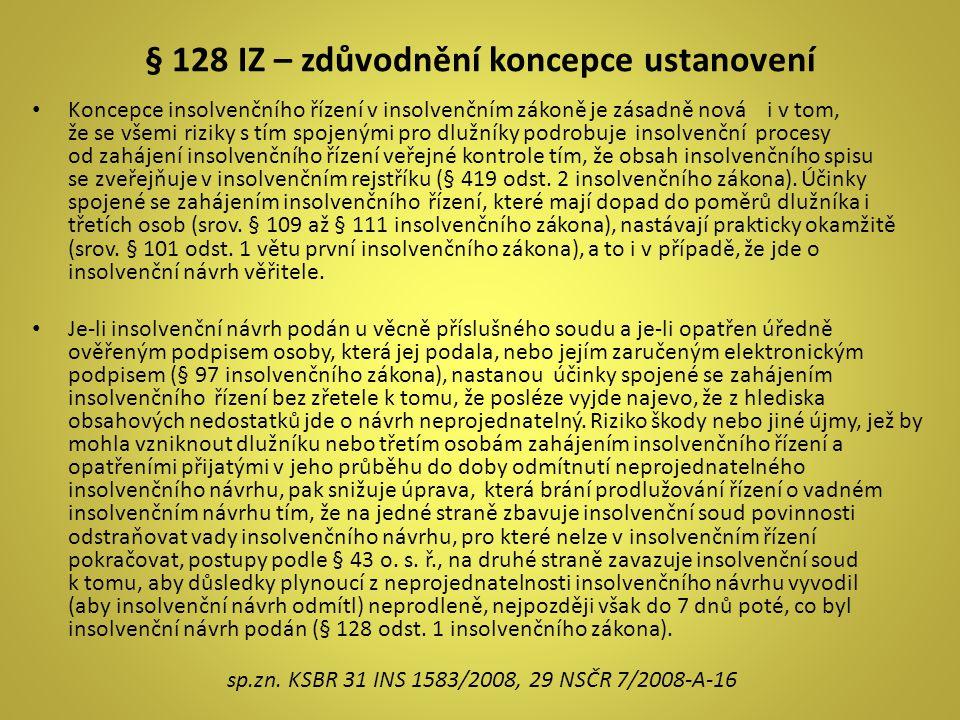 § 128 IZ – zdůvodnění koncepce ustanovení