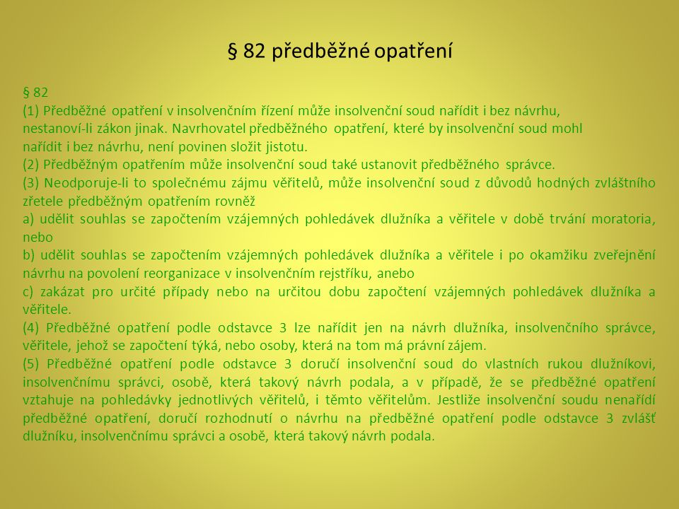 § 82 předběžné opatření