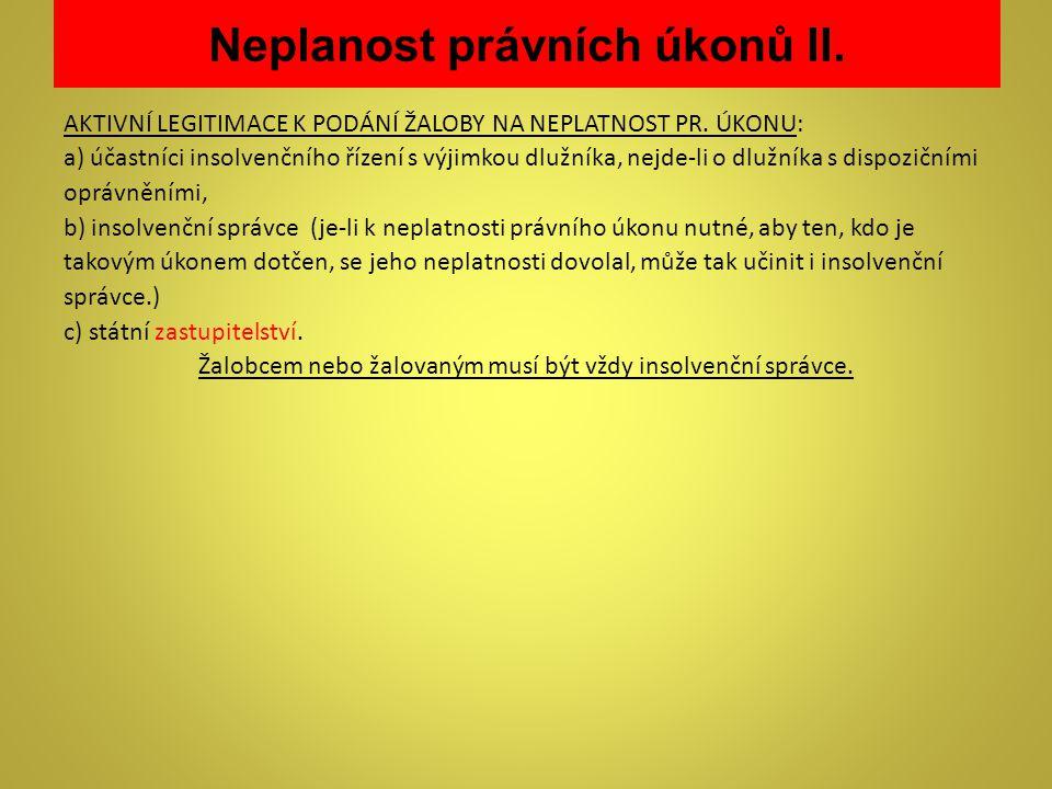 Neplanost právních úkonů II.