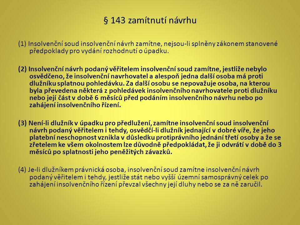 § 143 zamítnutí návrhu