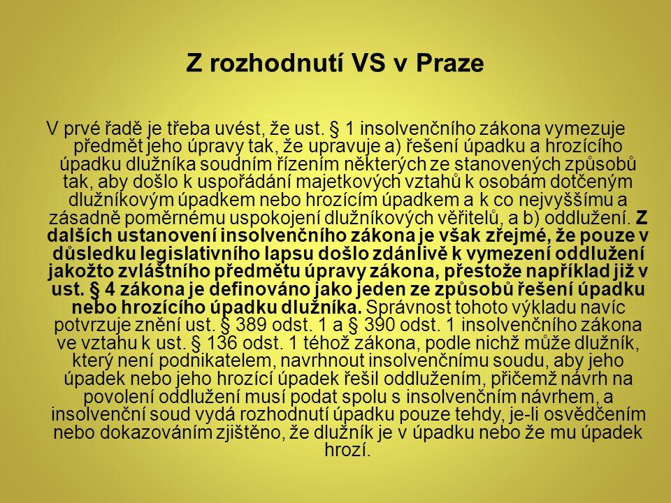 Z rozhodnutí VS v Praze