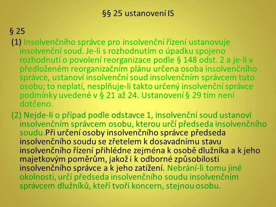 §§ 25 ustanovení IS § 25.
