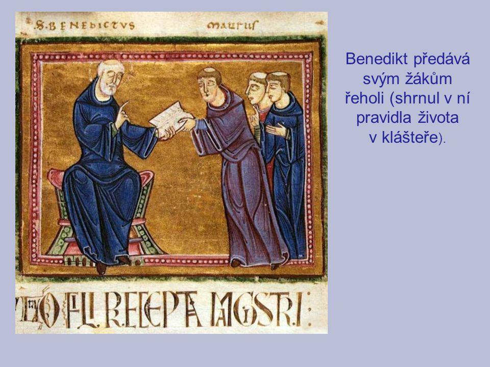 Benedikt předává svým žákům řeholi (shrnul v ní pravidla života