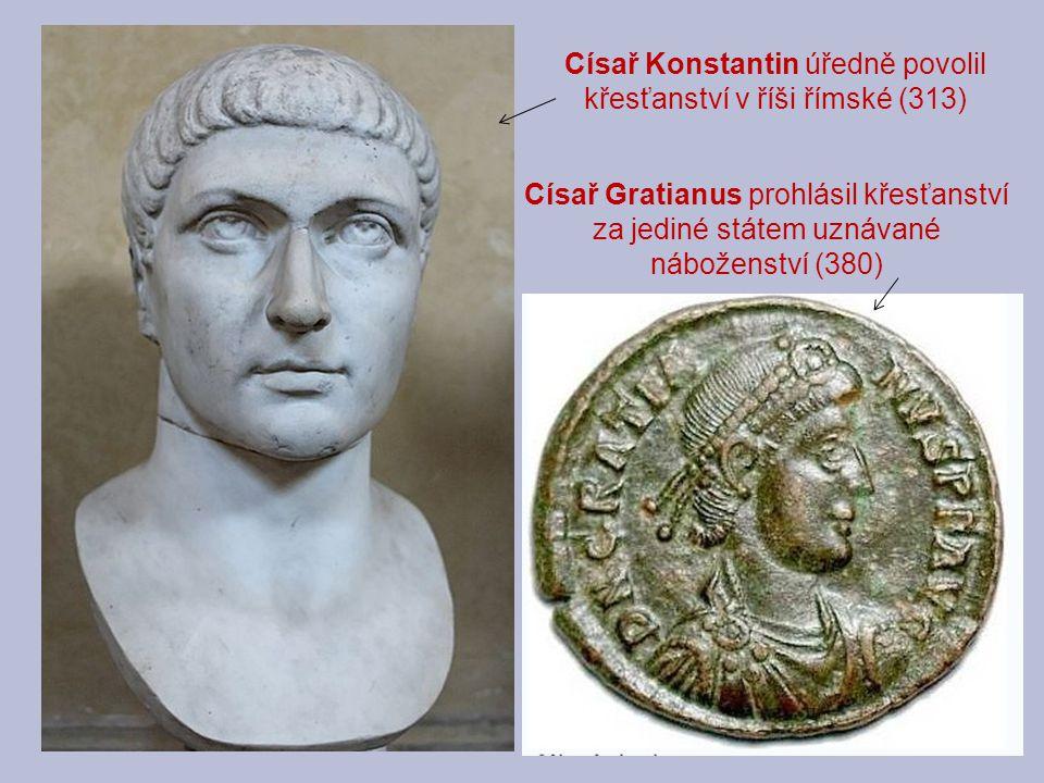 Císař Konstantin úředně povolil křesťanství v říši římské (313)