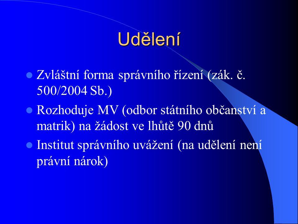 Udělení Zvláštní forma správního řízení (zák. č. 500/2004 Sb.)