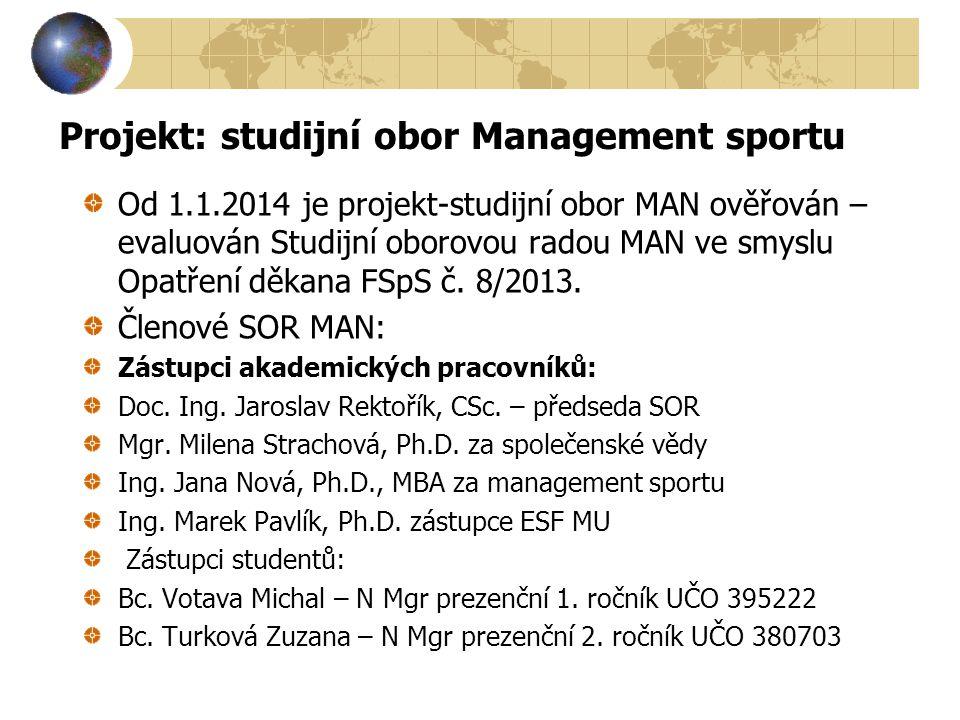 Projekt: studijní obor Management sportu