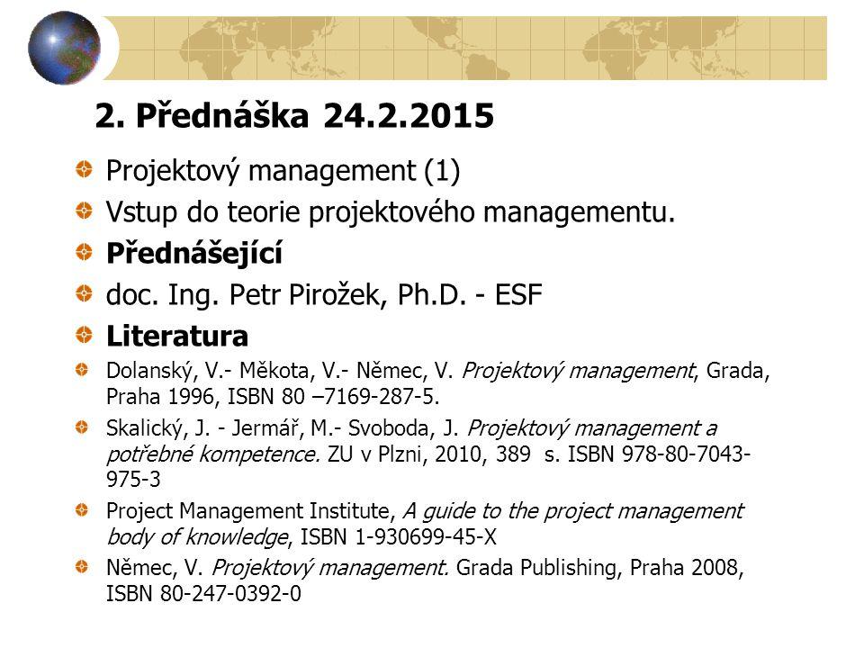 2. Přednáška 24.2.2015 Projektový management (1)