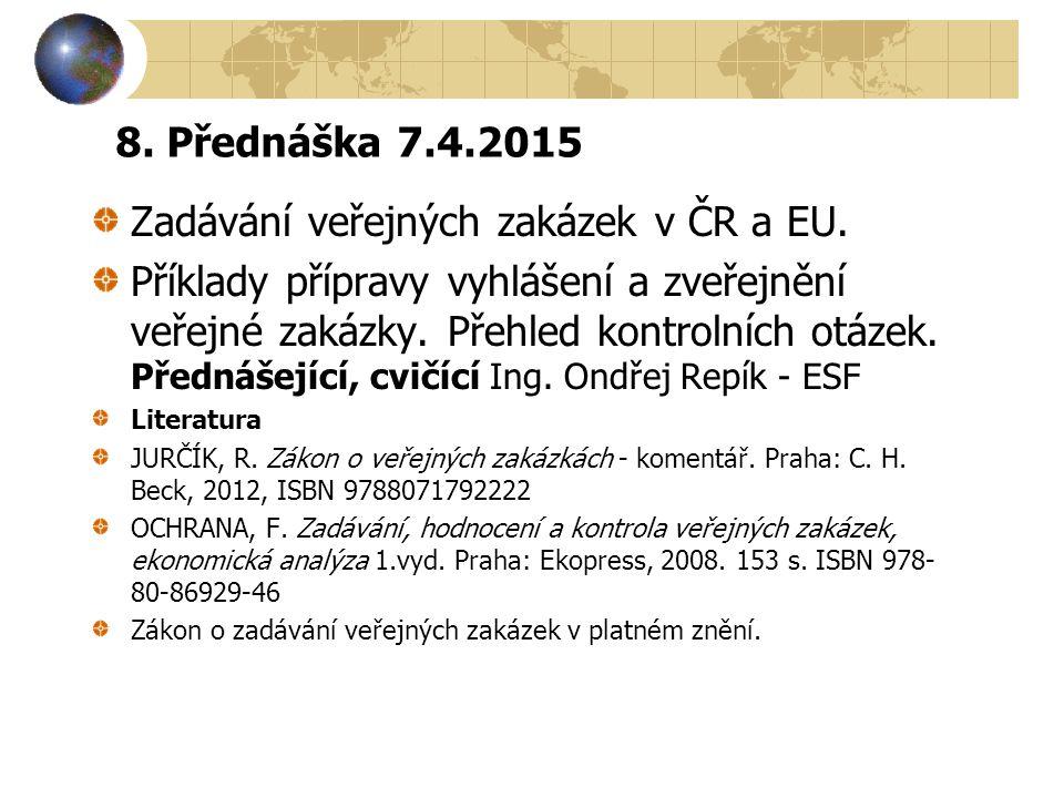 Zadávání veřejných zakázek v ČR a EU.