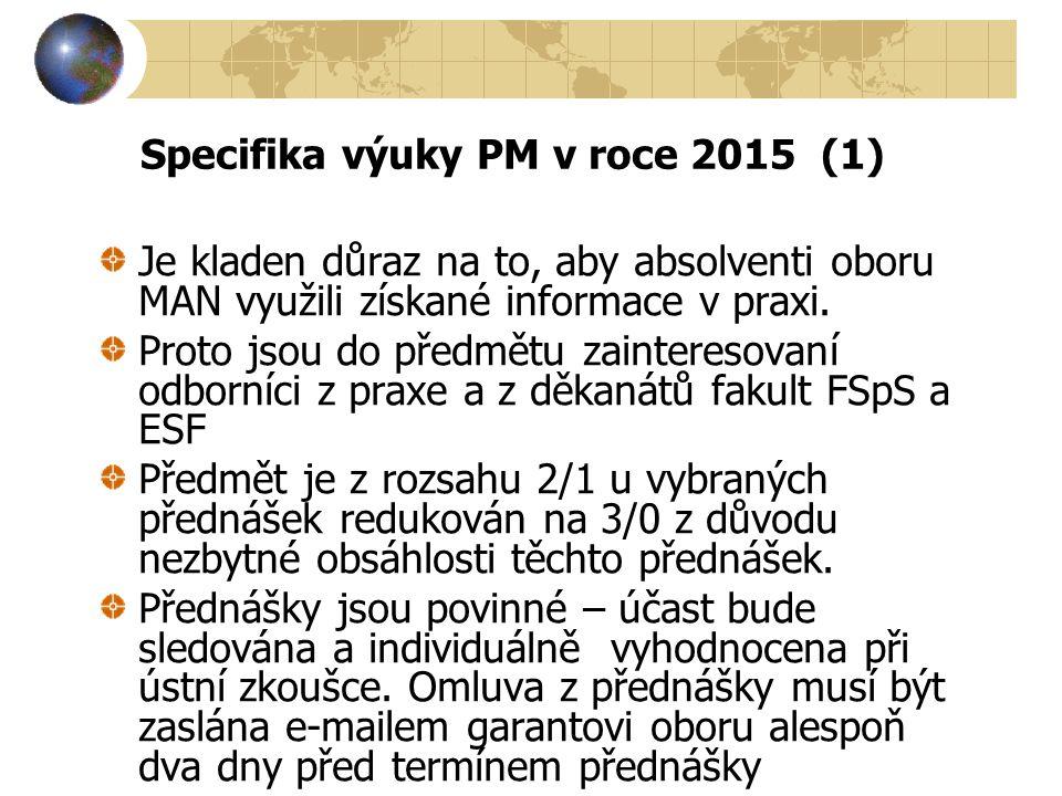 Specifika výuky PM v roce 2015 (1)