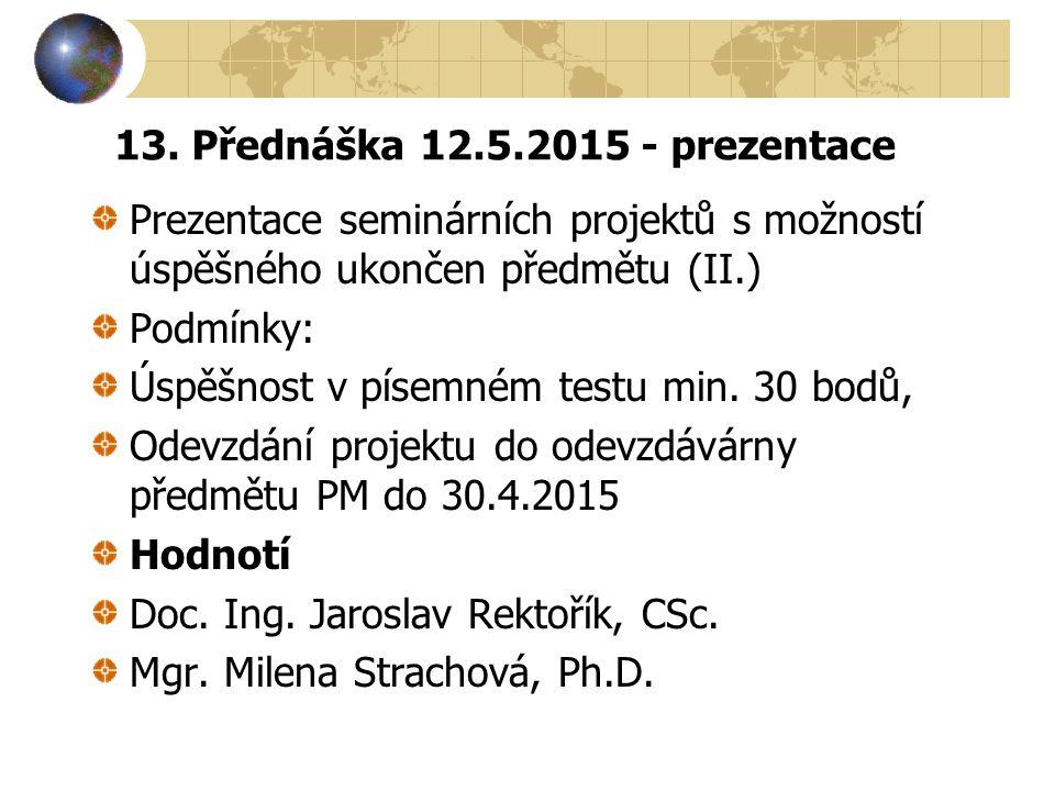 13. Přednáška 12.5.2015 - prezentace