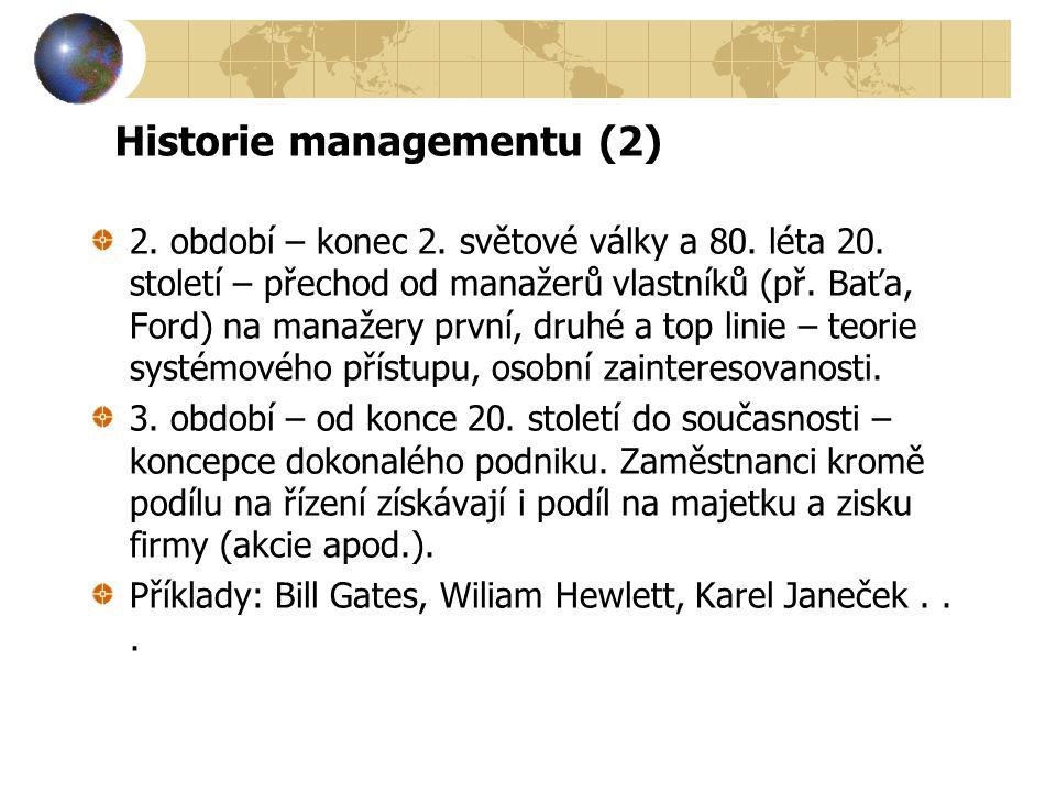 Historie managementu (2)