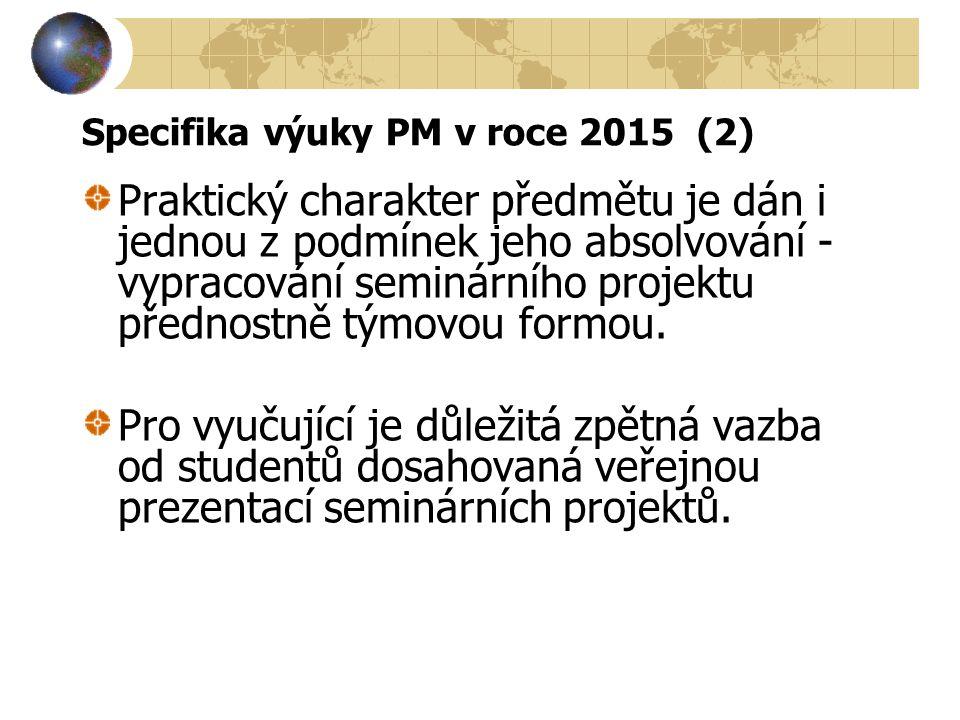 Specifika výuky PM v roce 2015 (2)