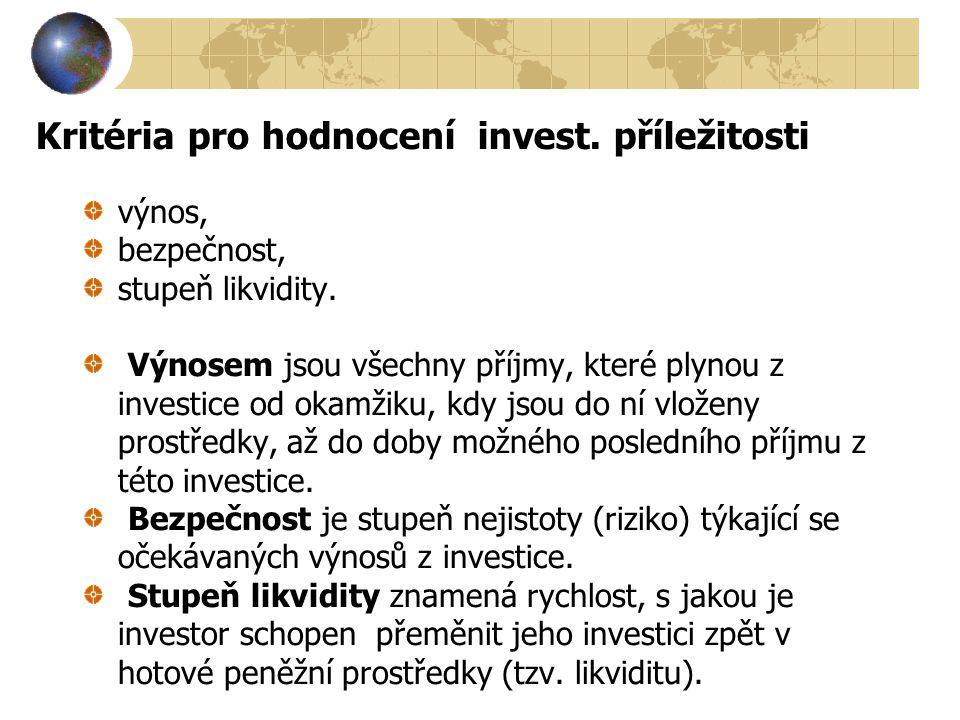 Kritéria pro hodnocení invest. příležitosti