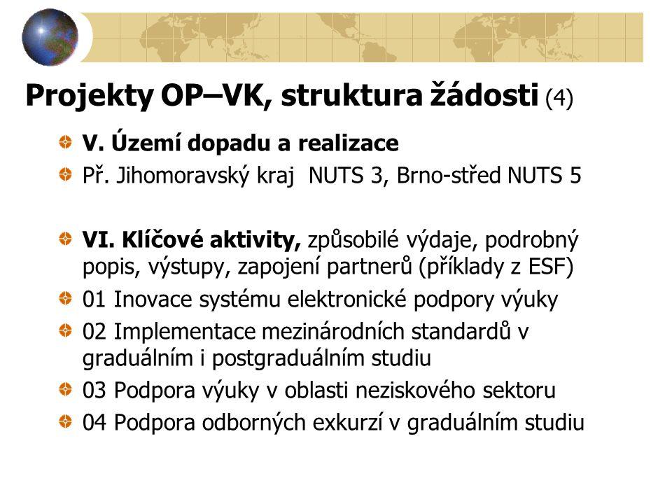 Projekty OP–VK, struktura žádosti (4)