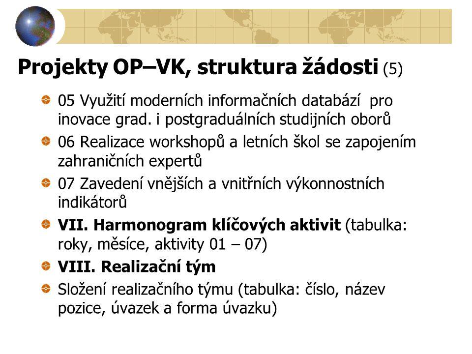 Projekty OP–VK, struktura žádosti (5)