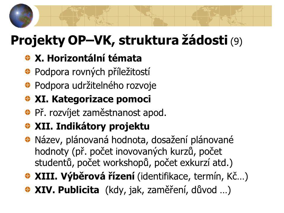 Projekty OP–VK, struktura žádosti (9)