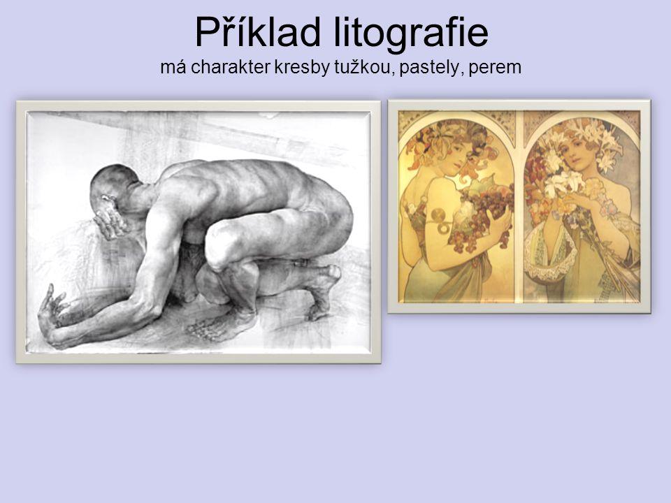 Příklad litografie má charakter kresby tužkou, pastely, perem