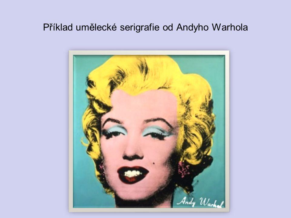 Příklad umělecké serigrafie od Andyho Warhola