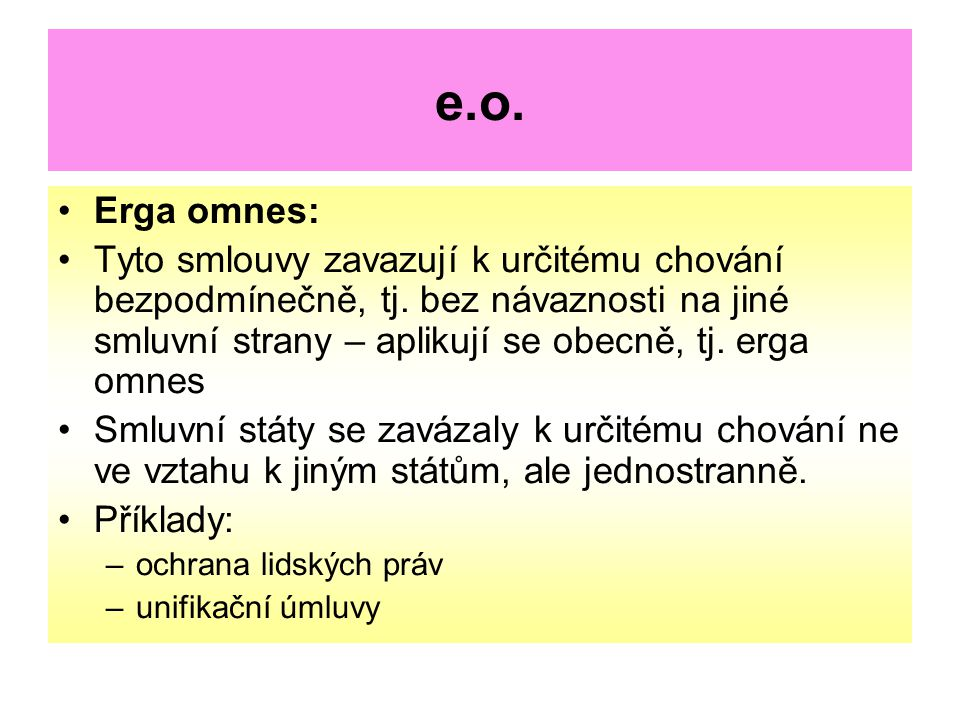 e.o. Erga omnes: