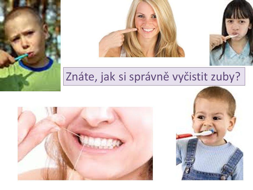 Znáte, jak si správně vyčistit zuby