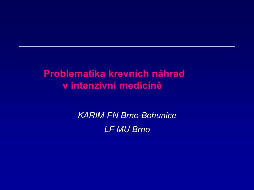 Problematika krevních náhrad v intenzivní medicíně