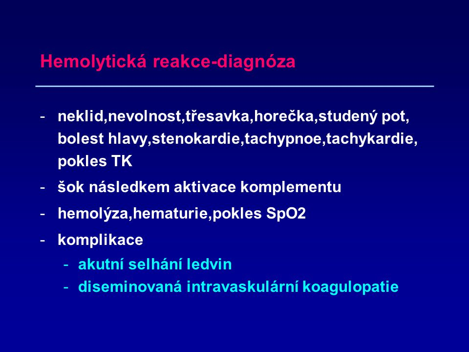 Hemolytická reakce-diagnóza