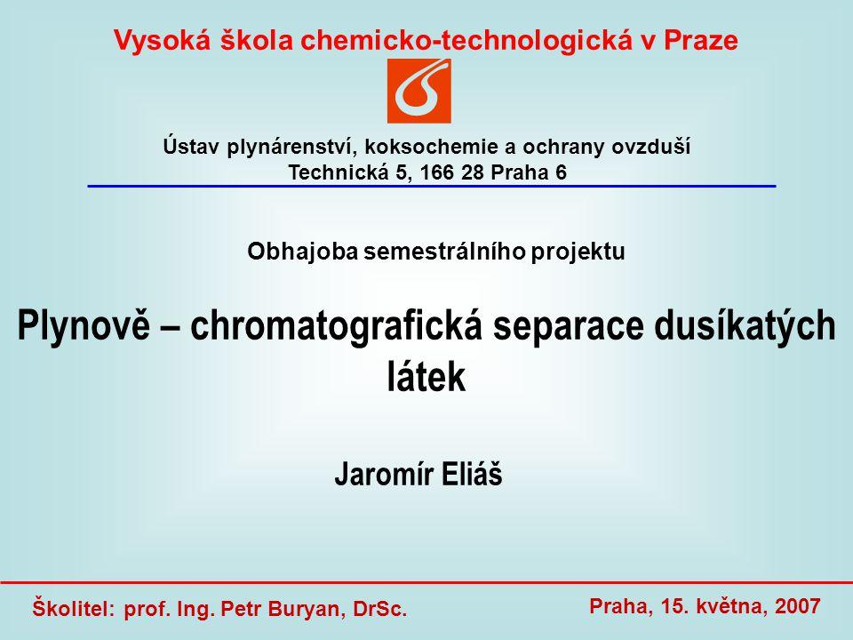 Plynově – chromatografická separace dusíkatých látek
