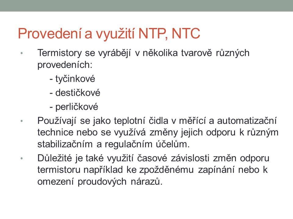 Provedení a využití NTP, NTC