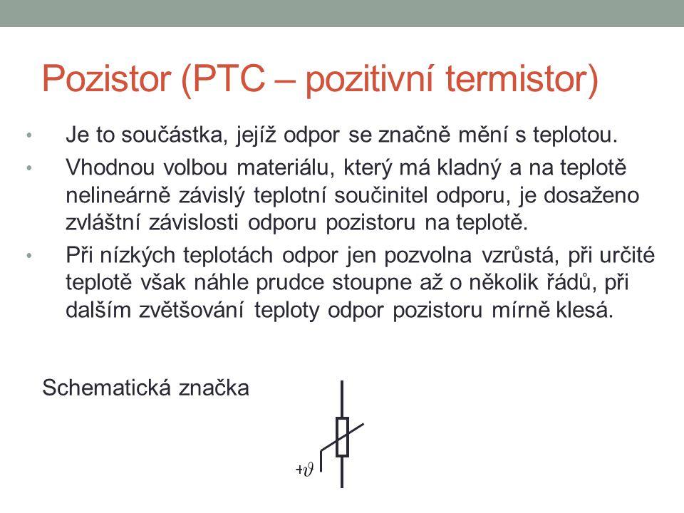 Pozistor (PTC – pozitivní termistor)