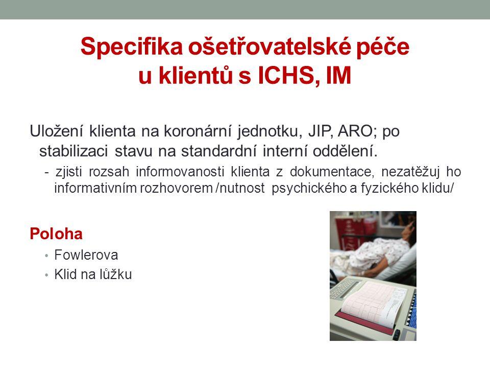 Specifika ošetřovatelské péče u klientů s ICHS, IM