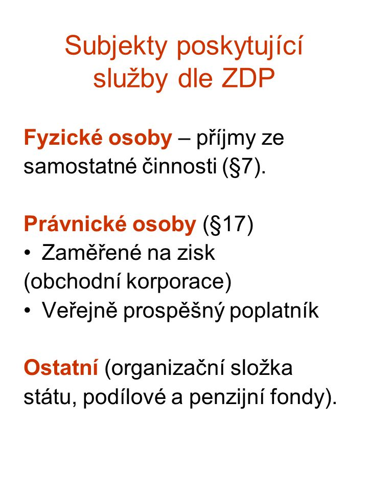 Subjekty poskytující služby dle ZDP