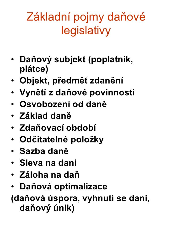 Základní pojmy daňové legislativy