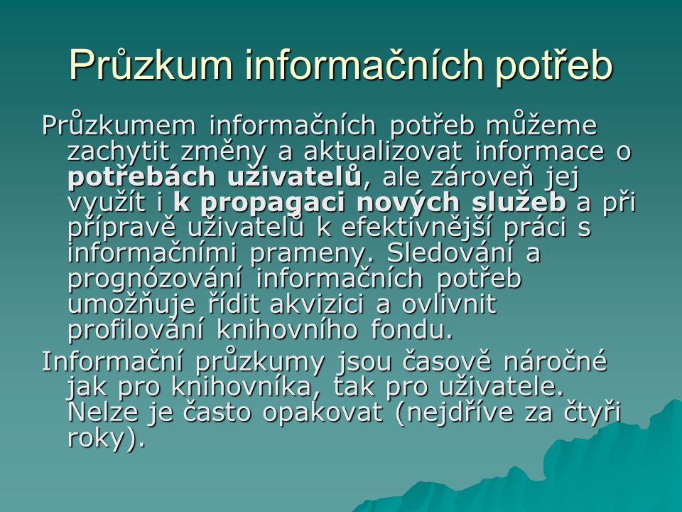 Průzkum informačních potřeb