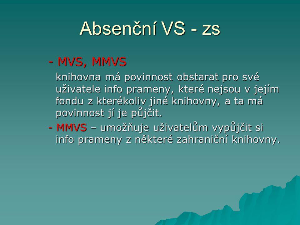 Absenční VS - zs - MVS, MMVS