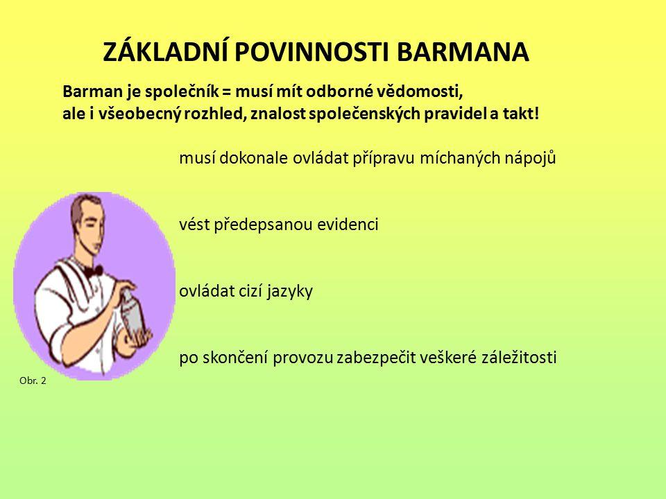 Základní povinnosti barmana
