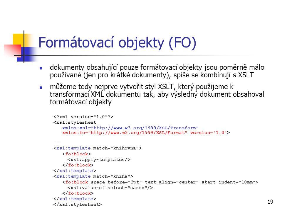 Formátovací objekty (FO)