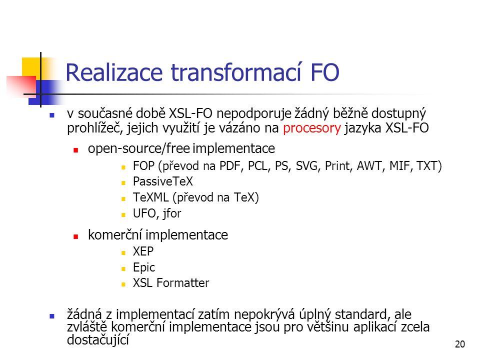 Realizace transformací FO