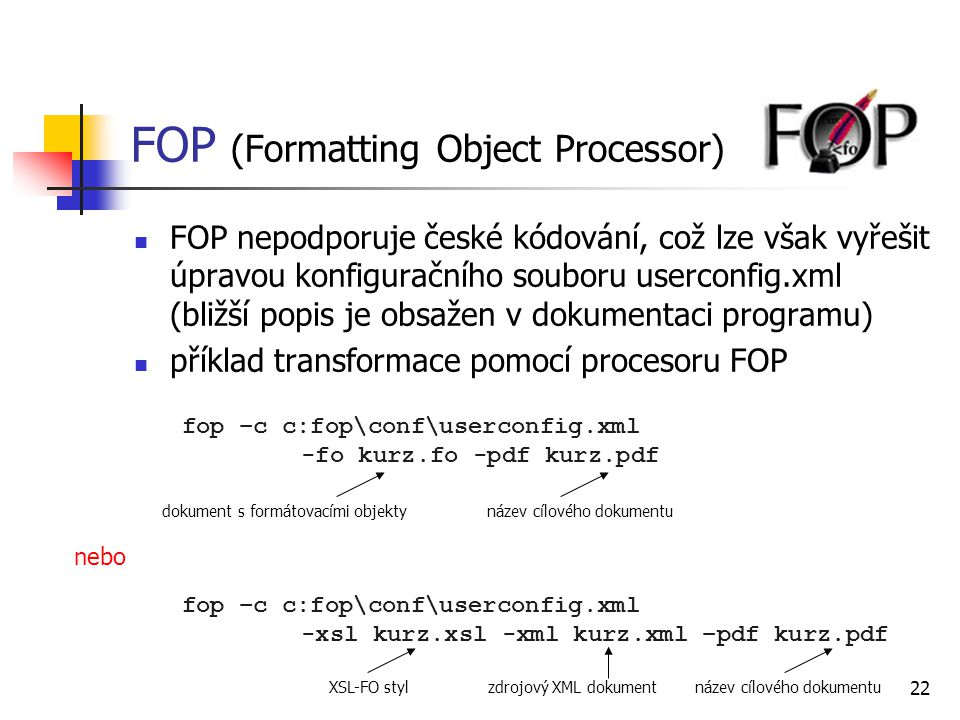 FOP (Formatting Object Processor)
