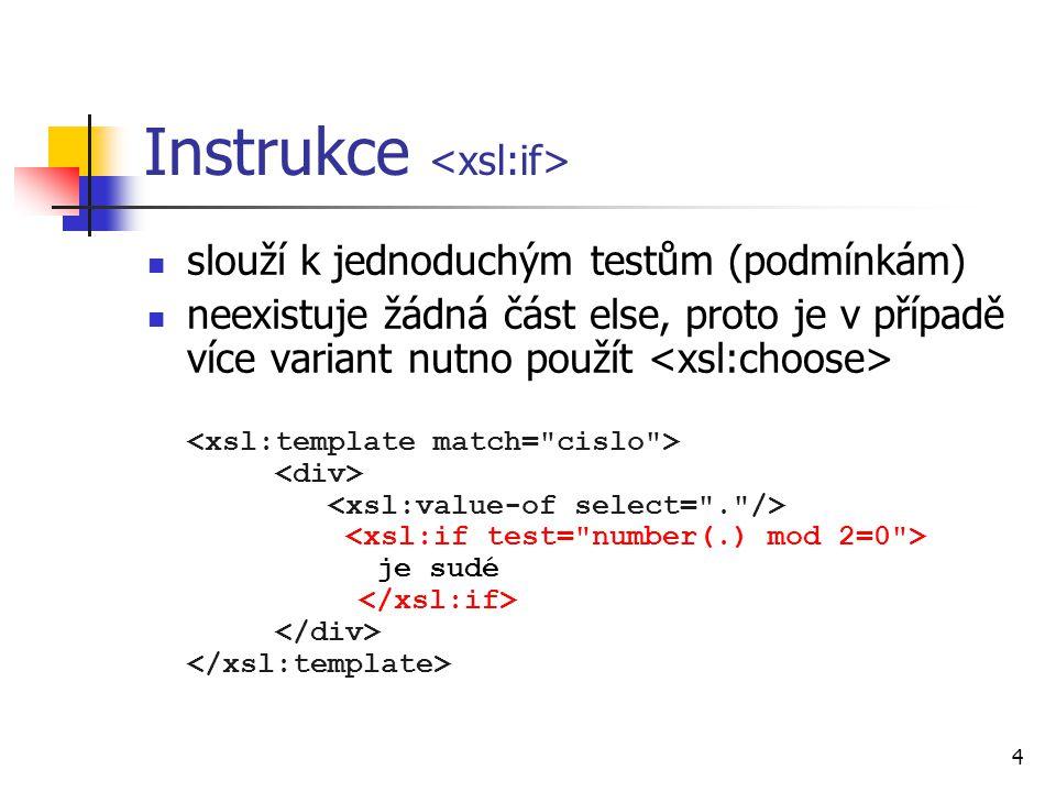 Instrukce <xsl:if>
