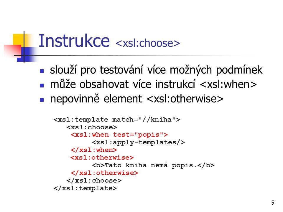 Instrukce <xsl:choose>